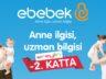 E- BEBEK EREYLİN AVM'DE AÇILIYOR